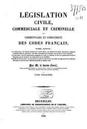 Législation civile, commerciale et criminelle, ou commentaire et complément des codes français ...: Code de procédure civile. T. 9-10