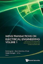 IAENG Transactions on Electrical Engineering Volume 1: Volume 1