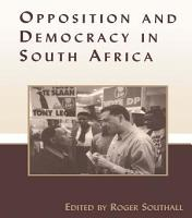 Opposition and Democracy in South Africa PDF