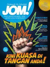 Isu 6 - Majalah Jom!: Kini Kuasa di Tangan Anda!