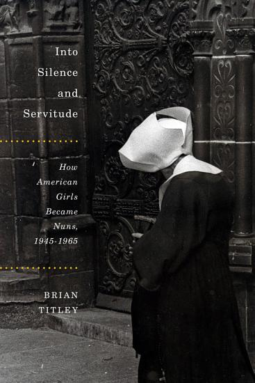 Into Silence and Servitude PDF
