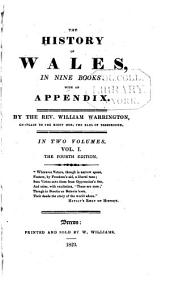 The History of Wales: In Nine Books, with an Appendix, Volume 1