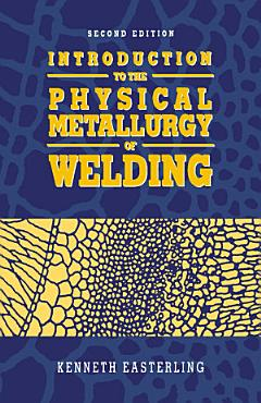 Introduction to the Physical Metallurgy of Welding PDF