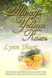 Always Yellow Roses
