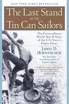 The Last Stand of the Tin Can Sailors PDF