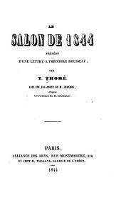 Le Salon de 1844: précédé d'une lettre à Théodore Rousseau