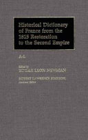 Download Historical Dictionary of France from the 1815 Restoration to the Second Empire Book