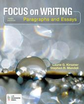 Loose-leaf Version for Focus on Writing: Paragraphs and Essays, Edition 3