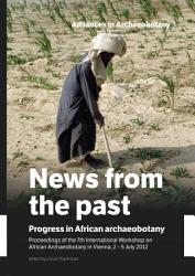 News From The Past Progress In African Archaeobotany Book PDF