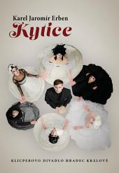 Kytice: program k inscenaci