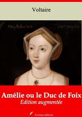 Amélie ou le Duc de Foix: Nouvelle édition augmentée