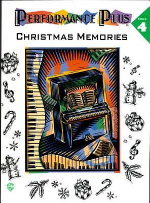 Performance Plus Christmas Memories Book 4 PDF