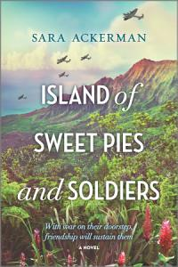 Island of Sweet Pies and Soldiers Book