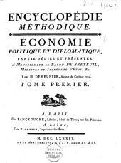 Économie, politique et diplomatique, partie dédiée et présentée a monseigneur le baron de Breteuil: Volume1