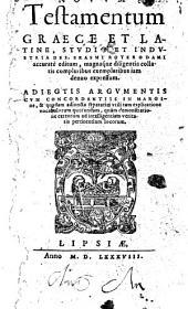 Nouum Testamentum Græce et Latine, studio et industria Des. Erasmi ... editum, etc