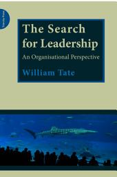 The Search for Leadership: An Organisational Perspective
