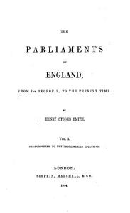The Parliaments of England from 1st George I to the Present Time PDF