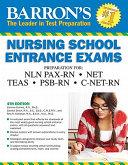 Barron s Nursing School Entrance Exams  4th Edition