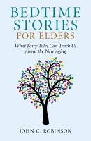 Bedtime Stories for Elders PDF