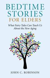 Bedtime Stories For Elders Book PDF