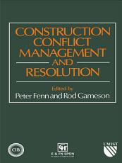 Construction Conflict Management and Resolution PDF