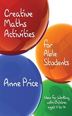 Creative Maths Activities for Able Students