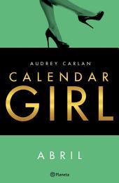 Calendar Girl. Abril (Edición mexicana)