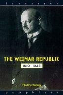 The Weimar Republic 1919-1933