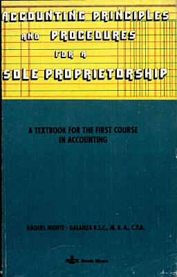 Accounting Principles and Procedures for a Sole Proprietorship