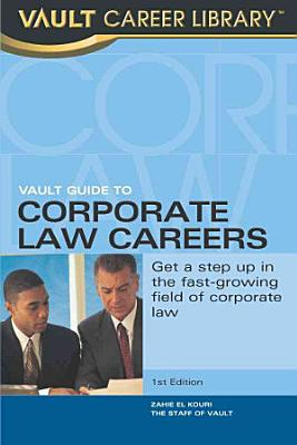 Vault Guide to Corporate Law Careers PDF