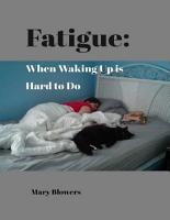 Fatigue  When Waking Up Is Hard to Do PDF