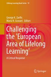 Challenging the 'European Area of Lifelong Learning': A Critical Response