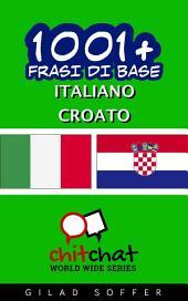1001+ Frasi di Base Italiano - Croato