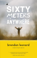 Sixty Meters To Anywhere Book PDF