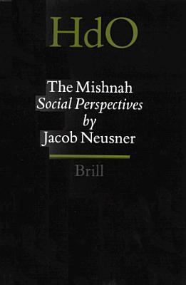 The Mishnah  Social Perspectives