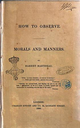 How to Observe Morals and Manners by Harriet Martineau PDF
