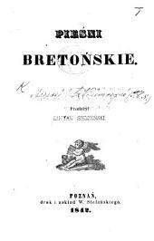 """Pieśni Bretonskie. [Extracted from the """"Barzaz-Breiz"""" of M. de la Villemarqué.] Przełożył L. Siemieński"""