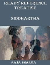 Ready Reference Treatise: Siddhartha