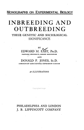 Inbreeding and Outbreeding: Their Genetic and Sociological Significance