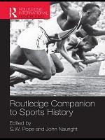 Routledge Companion to Sports History PDF