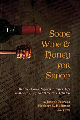 Some Wine and Honey for Simon PDF