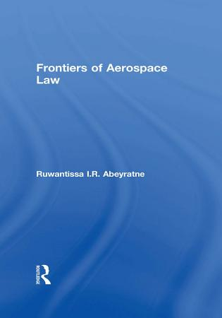 Frontiers of Aerospace Law PDF
