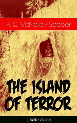 The Island of Terror  Thriller Classic  PDF