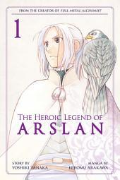 The Heroic Legend of Arslan Volume 1