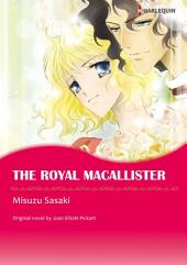The Royal Macallister: Baby Bet: MacAllister's Gifts Series, Book 1