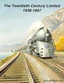 The Twentieth Century Limited, 1938-1967