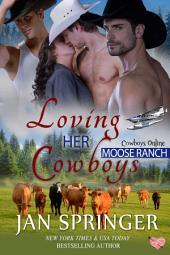 Loving Her Cowboys: Cowboys Online