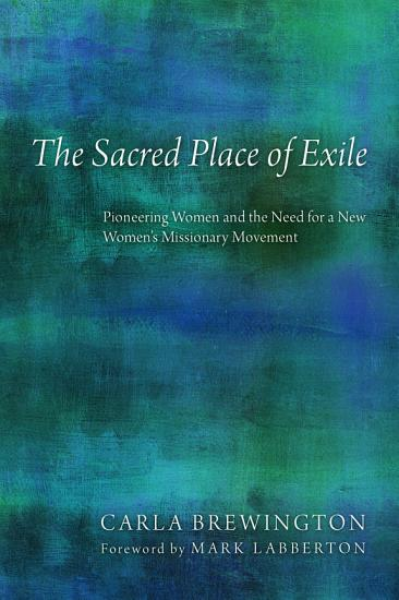 The Sacred Place of Exile PDF