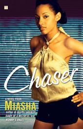 Chaser: A Novel