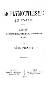 Le Plymouthisme en Italie: lettre au Comité étranger d'évangélisation à Nice